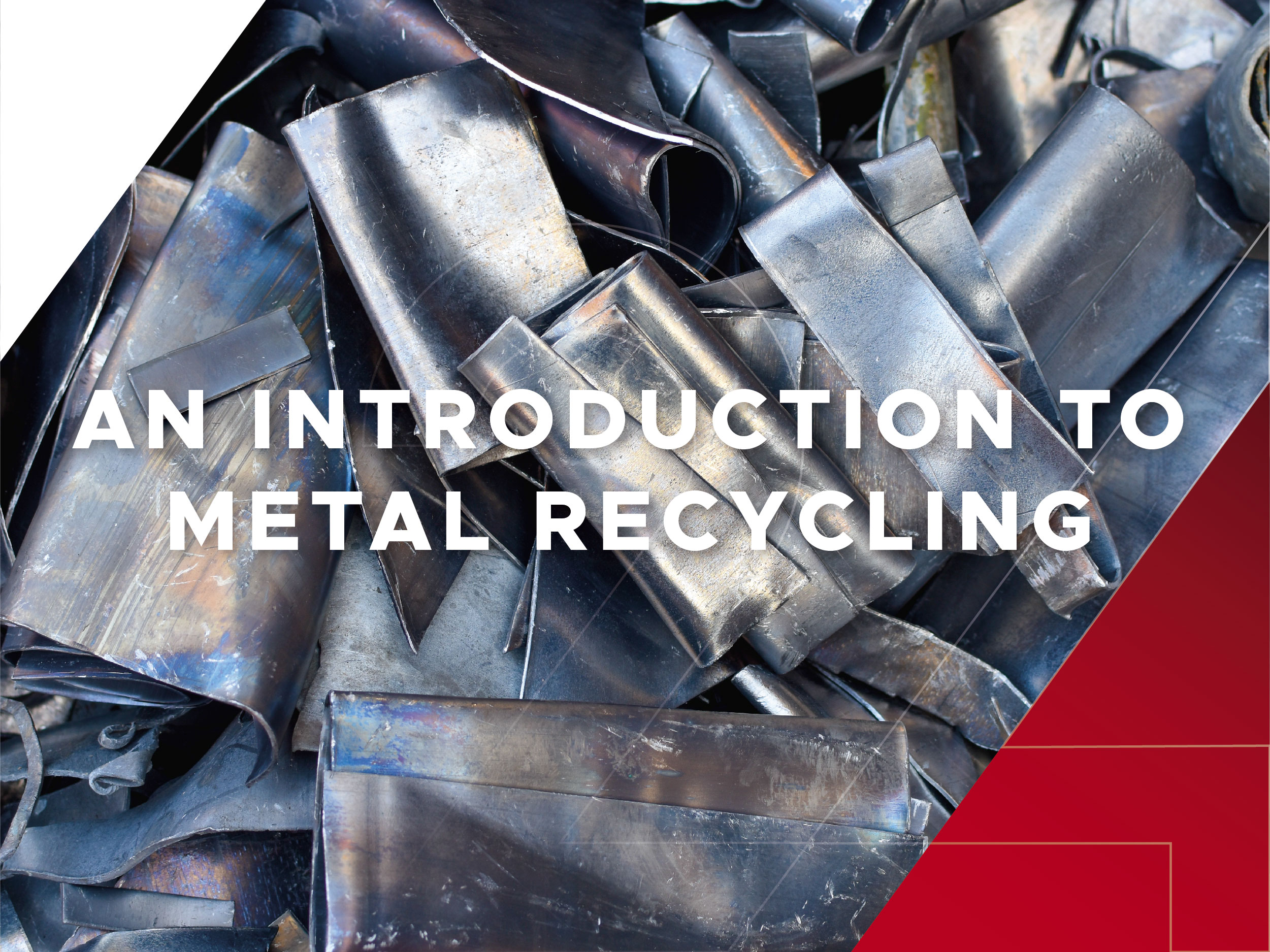 How is metal recycled and why is it important?